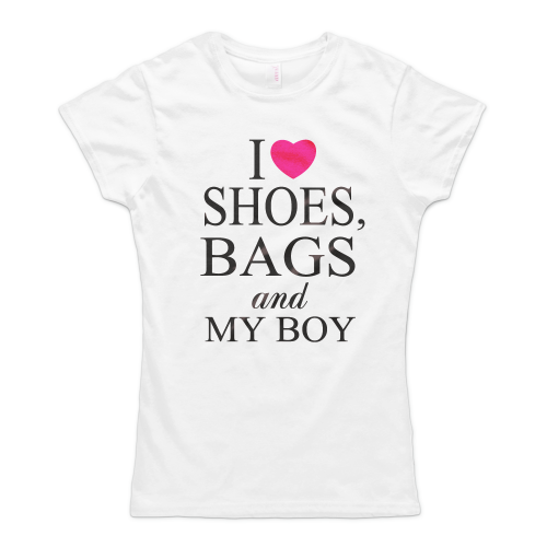 I Love Shoes Bags And My Boy