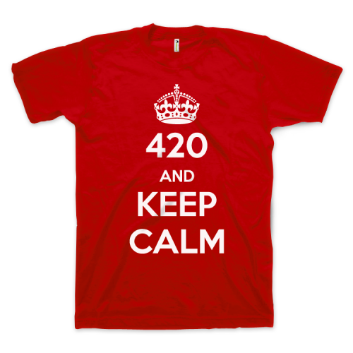420 and Keep Calm