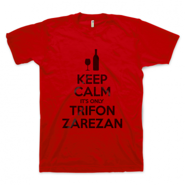 Keep Calm It's Only Trifon Zarezan