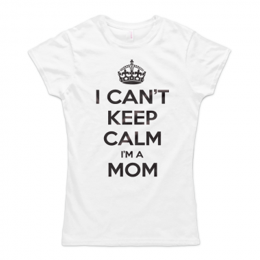 I Can't Keep Calm Im A Mom