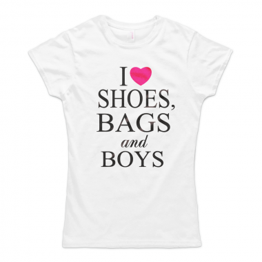 I Love Shoes Bags And Boys